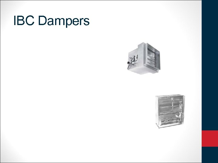 IBC Dampers