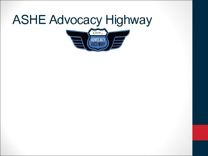 ASHE Advocacy Highway
