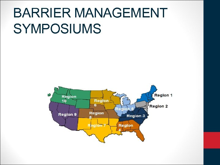 BARRIER MANAGEMENT SYMPOSIUMS