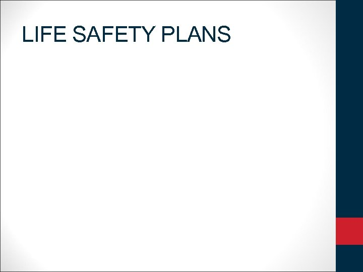 LIFE SAFETY PLANS