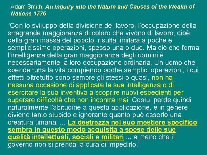 Adam Smith, An Inquiry into the Nature and Causes of the Wealth of Nations
