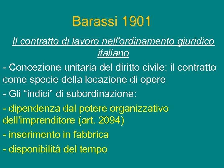 Barassi 1901 Il contratto di lavoro nell'ordinamento giuridico italiano - Concezione unitaria del diritto