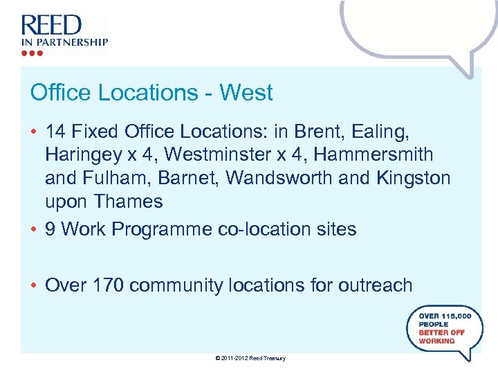 Office Locations - West • 14 Fixed Office Locations: in Brent, Ealing, Haringey x