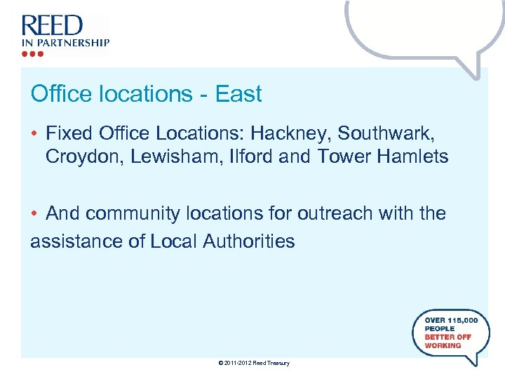 Office locations - East • Fixed Office Locations: Hackney, Southwark, Croydon, Lewisham, Ilford and