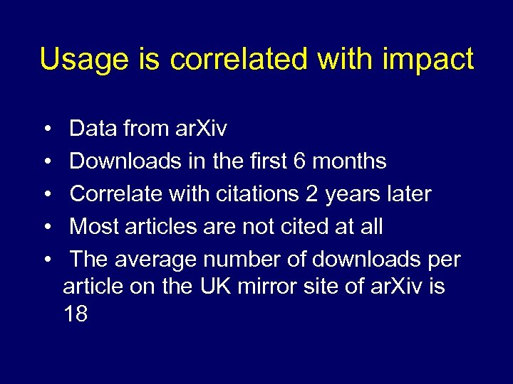Usage is correlated with impact • • • Data from ar. Xiv Downloads in