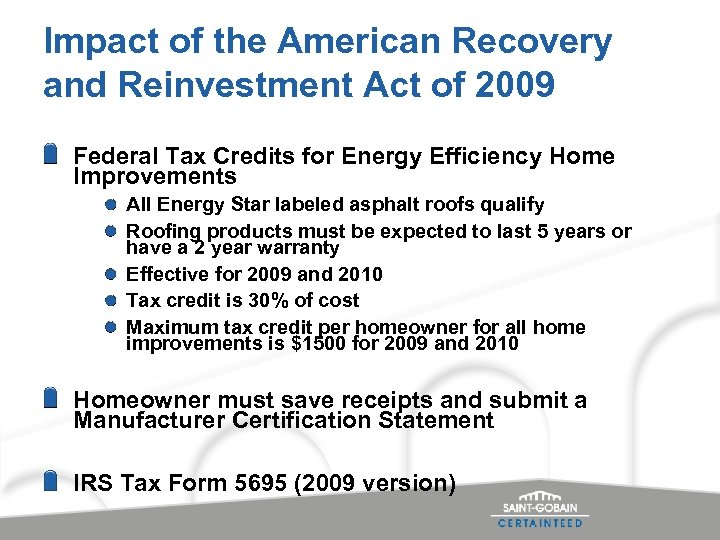 Impact of the American Recovery and Reinvestment Act of 2009 Federal Tax Credits for