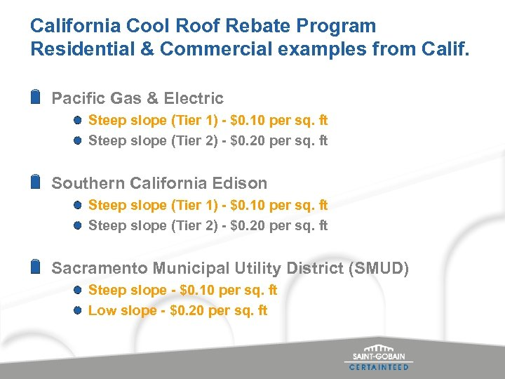 California Cool Roof Rebate Program Residential & Commercial examples from Calif. Pacific Gas &
