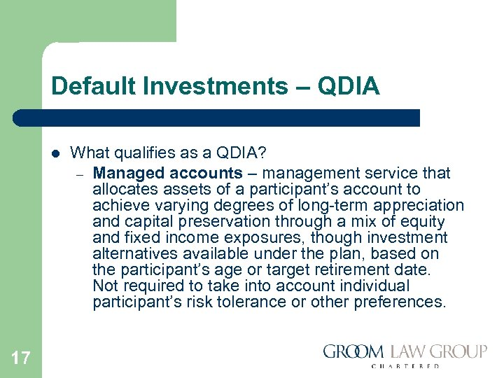 Default Investments – QDIA l 17 What qualifies as a QDIA? – Managed accounts