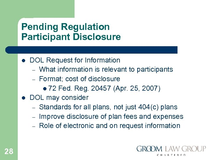 Pending Regulation Participant Disclosure l l 28 DOL Request for Information – What information
