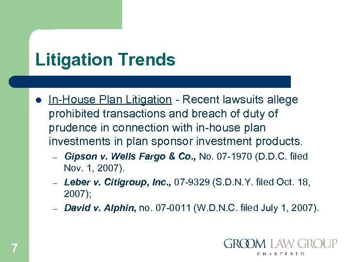 Litigation Trends l In-House Plan Litigation - Recent lawsuits allege prohibited transactions and breach