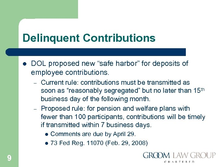 """Delinquent Contributions l DOL proposed new """"safe harbor"""" for deposits of employee contributions. –"""