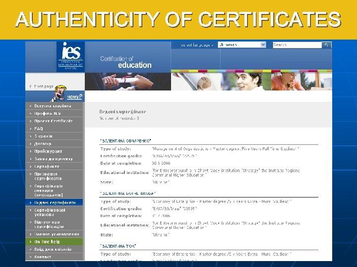 AUTHENTICITY OF CERTIFICATES Pravost certifikátu