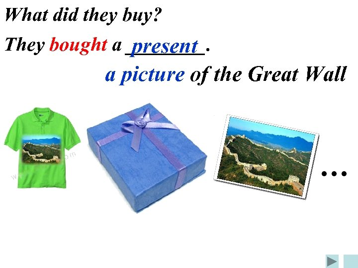 What did they buy? They bought a ____. present a picture of the Great