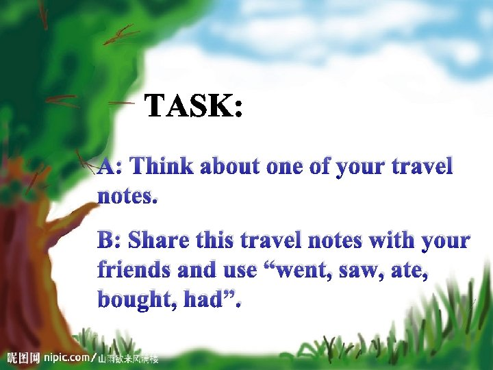 A: Think about one of your travel notes. B: Share this travel notes with