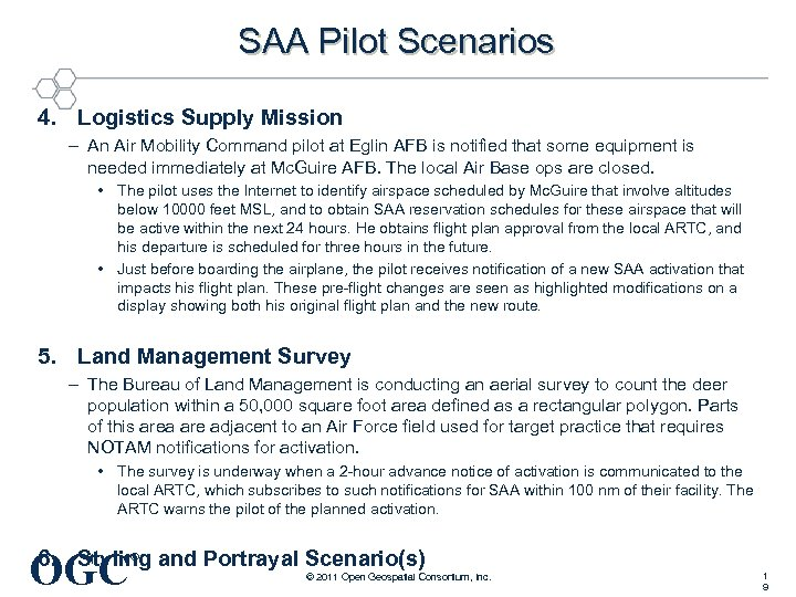 SAA Pilot Scenarios 4. Logistics Supply Mission – An Air Mobility Command pilot at