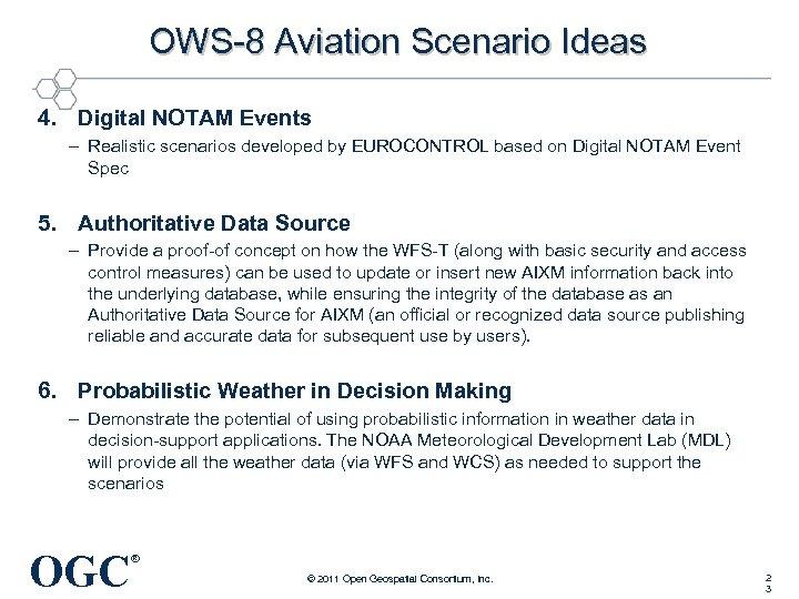 OWS-8 Aviation Scenario Ideas 4. Digital NOTAM Events – Realistic scenarios developed by EUROCONTROL