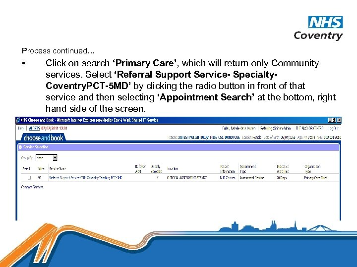 Process continued… • Click on search 'Primary Care', which will return only Community services.
