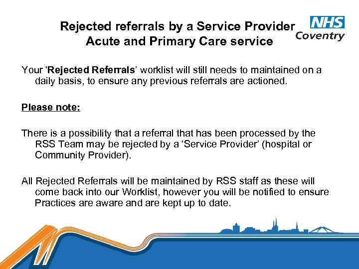 Rejected referrals by a Service Provider. Acute and Primary Care service Your 'Rejected Referrals'