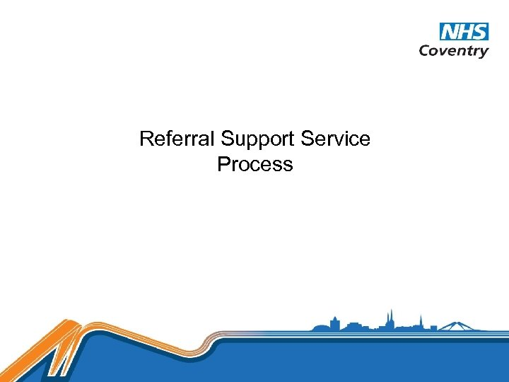 Referral Support Service Process