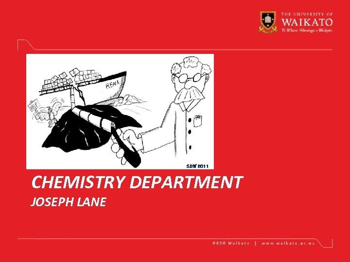 SDW 2011 CHEMISTRY DEPARTMENT JOSEPH LANE