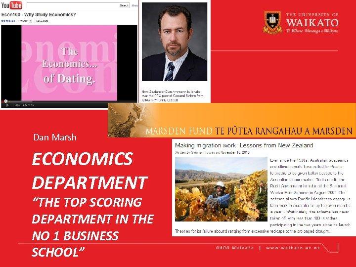 """Dan Marsh ECONOMICS DEPARTMENT """"THE TOP SCORING DEPARTMENT IN THE NO 1 BUSINESS SCHOOL"""""""