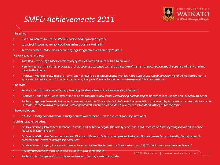 SMPD Achievements 2011 The School • 'He Puna Kōrero'-Journal of Māori & Pacific Development
