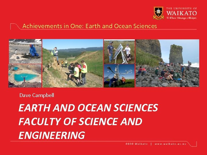 Achievements in One: Earth and Ocean Sciences Dave Campbell EARTH AND OCEAN SCIENCES FACULTY