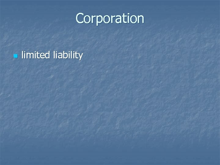 Corporation n limited liability