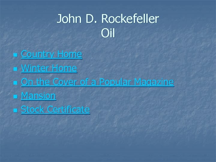 John D. Rockefeller Oil n n n Country Home Winter Home On the Cover