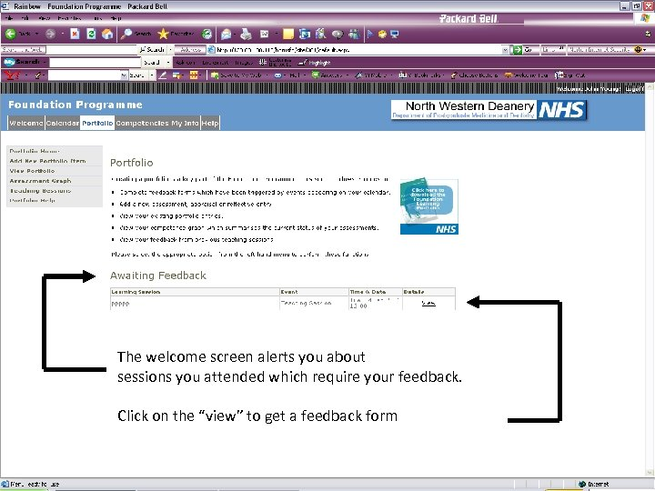The welcome screen alerts you about sessions you attended which require your feedback. Click