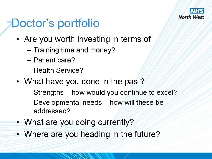 Doctor's portfolio • Are you worth investing in terms of – Training time and