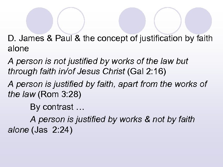 D. James & Paul & the concept of justification by faith alone A person