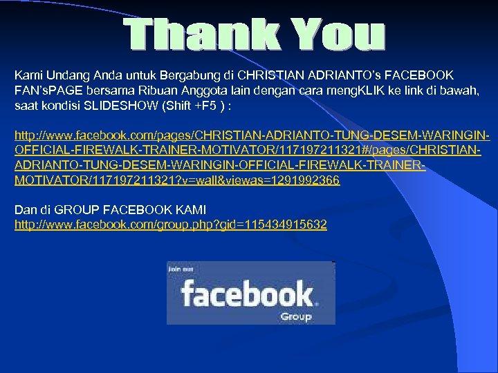 Kami Undang Anda untuk Bergabung di CHRISTIAN ADRIANTO's FACEBOOK FAN's. PAGE bersama Ribuan Anggota