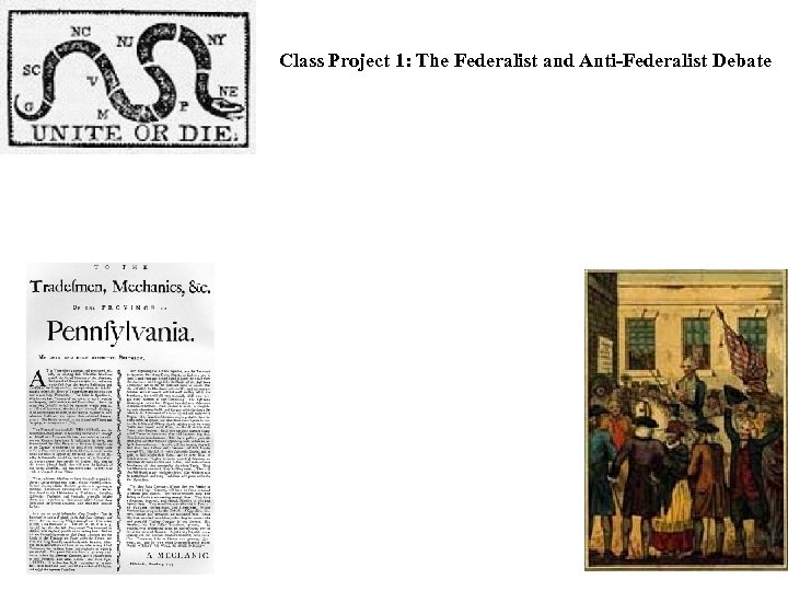 Class Project 1: The Federalist and Anti-Federalist Debate