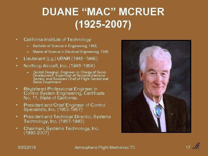 """DUANE """"MAC"""" MCRUER (1925 -2007) • California Institute of Technology 0 Bachelor of Science"""