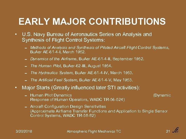 EARLY MAJOR CONTRIBUTIONS • U. S. Navy Bureau of Aeronautics Series on Analysis and