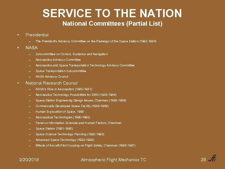 SERVICE TO THE NATION National Committees (Partial List) • Presidential 0 • The President's