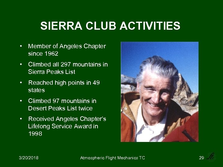 SIERRA CLUB ACTIVITIES • Member of Angeles Chapter since 1962 • Climbed all 297