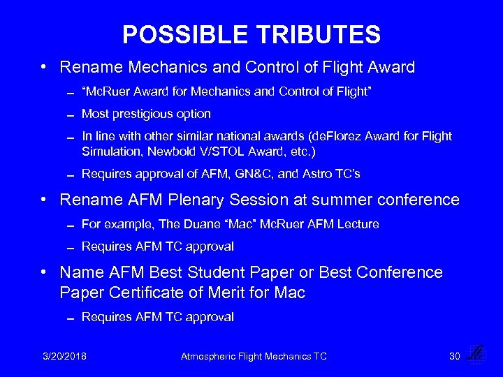 "POSSIBLE TRIBUTES • Rename Mechanics and Control of Flight Award 0 ""Mc. Ruer Award"