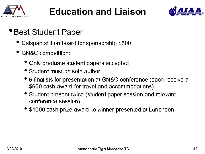 Education and Liaison • Best Student Paper • Calspan still on board for sponsorship