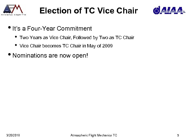 Election of TC Vice Chair • It's a Four-Year Commitment • • Two Years