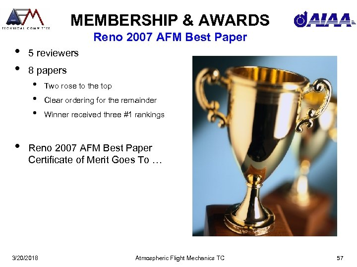 MEMBERSHIP & AWARDS • • Reno 2007 AFM Best Paper 5 reviewers 8 papers
