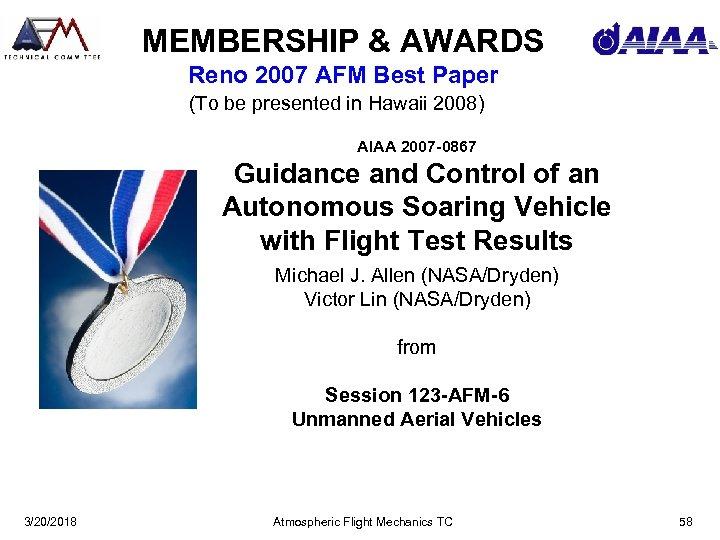 MEMBERSHIP & AWARDS Reno 2007 AFM Best Paper (To be presented in Hawaii 2008)
