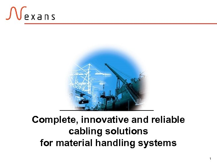 Complete, innovative and reliable cabling solutions for material handling systems 1