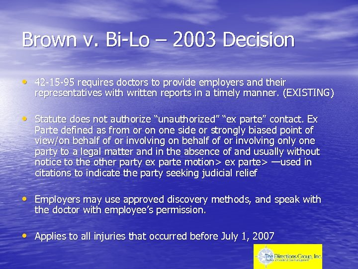Brown v. Bi-Lo – 2003 Decision • 42 -15 -95 requires doctors to provide