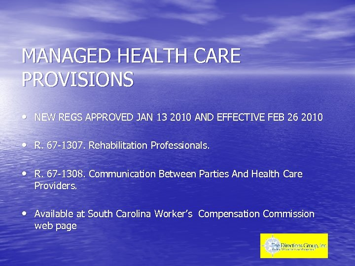 MANAGED HEALTH CARE PROVISIONS • NEW REGS APPROVED JAN 13 2010 AND EFFECTIVE FEB
