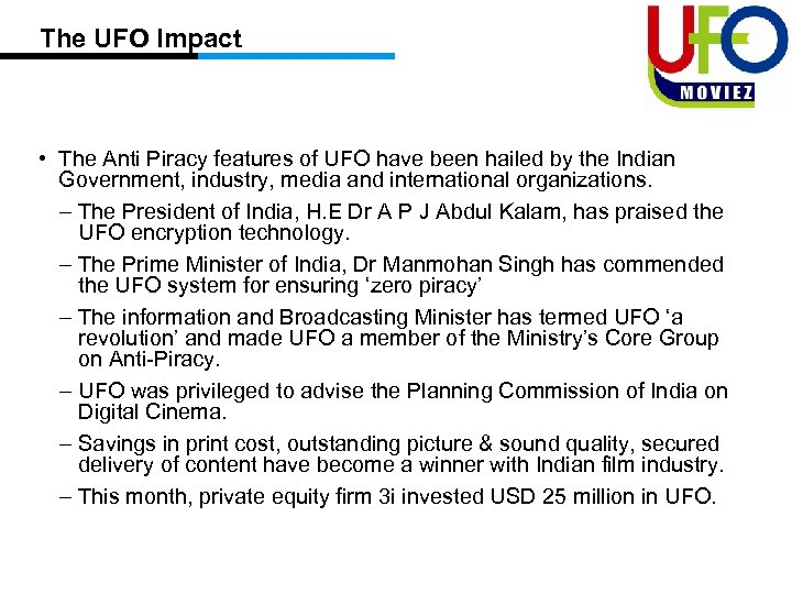 The UFO Impact • The Anti Piracy features of UFO have been hailed by