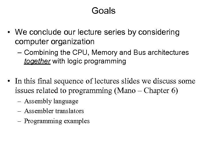 Computer Architecture I Digital Design Dr Robert D