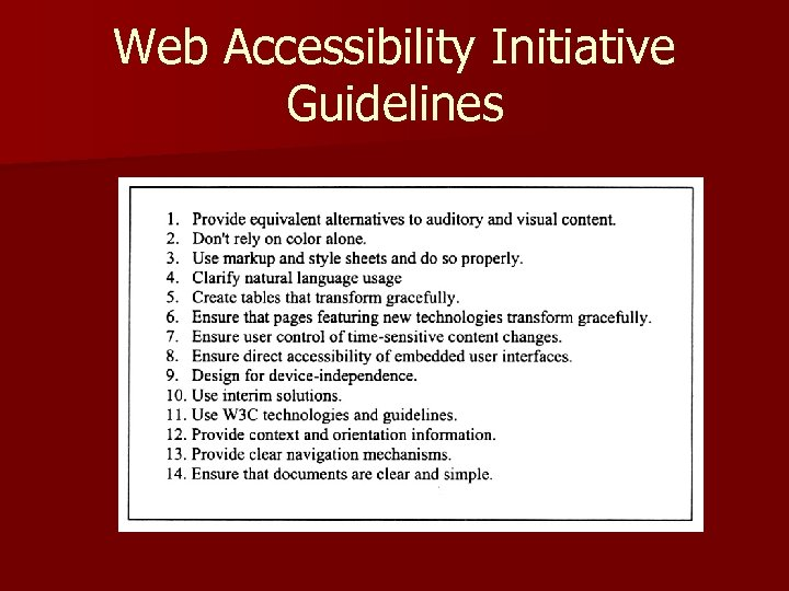Web Accessibility Initiative Guidelines