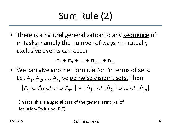 Sum Rule (2) • There is a natural generalization to any sequence of m